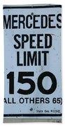 Mercedes Speed Limit 150 Bath Towel