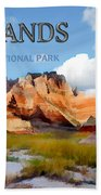 Mountains And Sky In The Badlands National Park  Bath Towel