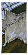 New Sheriff  In Town  Bath Towel