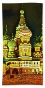 Night View Of Saint Basil Cathedral In Red Square In Moscow-russia Bath Towel