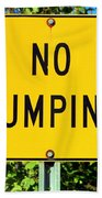 No Dumping Sign Bath Towel