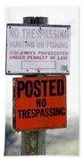 No Trespassing Bath Towel