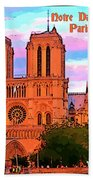 Notre Dame Cathedral Poster Bath Towel