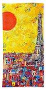 Paris In Sunlight Bath Towel