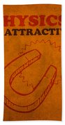 Physics Is Attractive Nerd Humor Poster Art Hand Towel by Design Turnpike