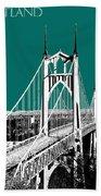 Portland Skyline St. Johns Bridge - Sea Green Bath Towel