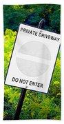 Private Driveway Bath Towel