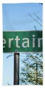 Road Sign To Uncertain, Texas Bath Towel