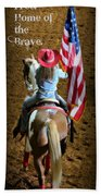 Rodeo America - Land Of The Free Bath Towel