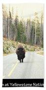 Showdown At Yellowstone Bath Towel