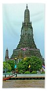 Temple Of The Dawn-wat Arun From Waterways Of Bangkok-thailand Bath Towel