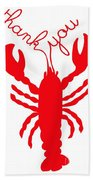 Thank You Lobster With Feelers Bath Towel