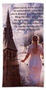 The Bride Of Christ Poem By Kathy Clark Bath Towel