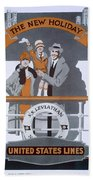 The New Holiday, Vintage Travel Poster Bath Towel