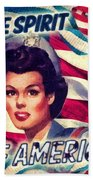 The Spirit Of America Bath Towel