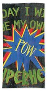 Today I Will Be... Hand Towel by Debbie DeWitt