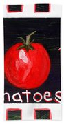Tomatoes Market Sign Bath Towel
