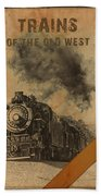 Trains Of The Old West Bath Towel
