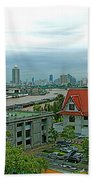 View From Temple Of The Dawn-wat Arun In Bangkok-thailand Bath Towel