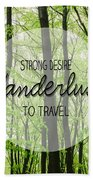 Wanderlust Bath Towel
