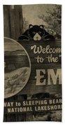 Welcome To Empire Michigan Bath Towel