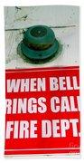 When Bell Rings Bath Towel