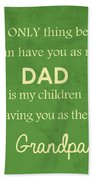 Father's Day Bath Towel