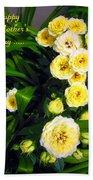 Yellow Tea Rose  Happy Mother's Day Bath Towel