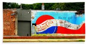 You've Got A Life To Live Pepsi Cola Wall Mural Bath Towel