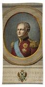 Czar Alexander I Of Russia Bath Towel