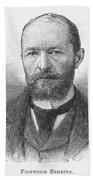 Emil Von Behring (1854-1917) Bath Towel