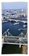 Hungerford Bridge Seen From London Eye Bath Towel