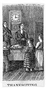 Thanksgiving, 1853 Bath Towel