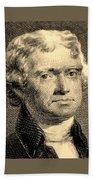 Thomas Jefferson In Sepia Bath Towel