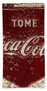 Coca Cola Classic Vintage Rusty Sign Bath Towel