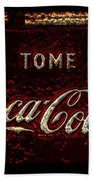 Coca Cola Classic Vintage Rusty Sign Bath Towel
