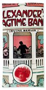 Berlin: Ragtime Band, 1911 Bath Towel