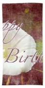 Birthday Greeting Card - Bindweed Morning Glory Bath Towel