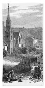 Canada: Gavazzi Riot, 1853 Bath Towel