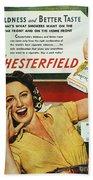 Chesterfield Cigarette Ad Bath Towel