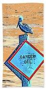 Danger Oil Bath Towel