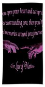 For Love Of Mathew Bath Towel