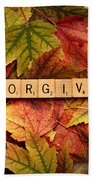 Forgive-autumn Bath Towel