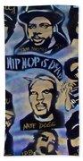 Hip Hop Is Dead #1 Bath Towel