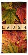 Laugh-autumn Bath Towel