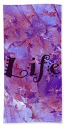 Leaves Of Life Bath Towel