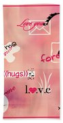 Love Words - Valentine's Card Bath Towel