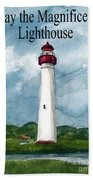 May The Magnificent Lighthouse  Bath Towel