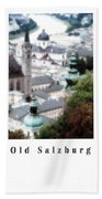 Old Salzburg Poster Bath Towel