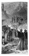Paris: Burning Of Heretics Bath Towel